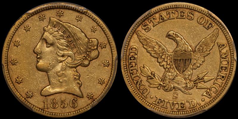 1856-S $5.00 PCGS EF40 CAC