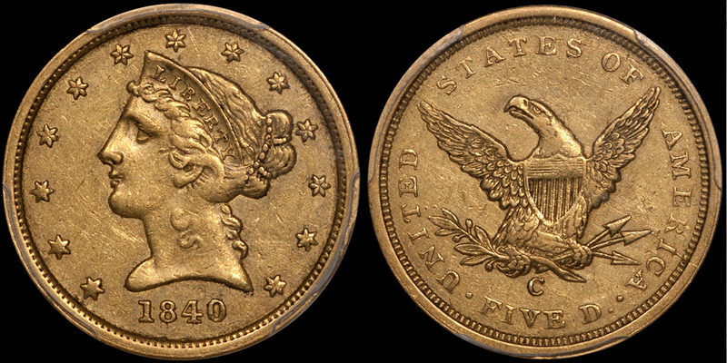 1840-C $5.00 PCGS AU50; a recently sold DWN item that meets some of the hypothetical parameters we discuss below