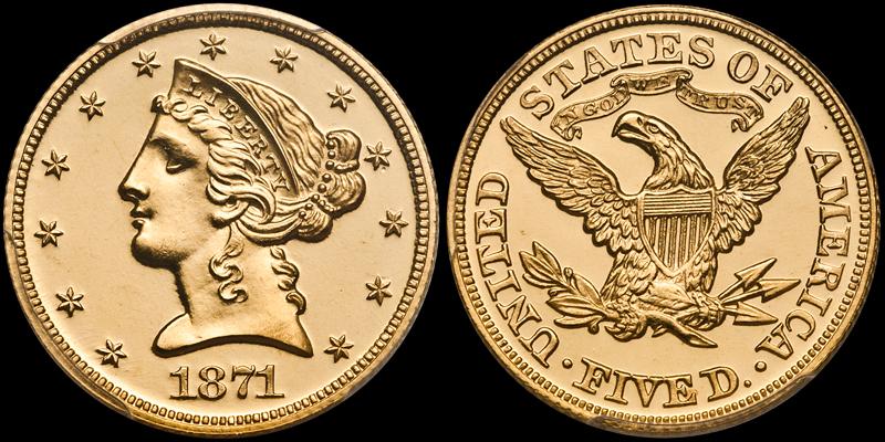 1871 $5.00 PCGS PR65+ Cameo CAC