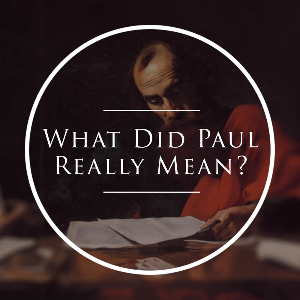 What Did Paul Really Mean? // Part Five // Don't Judge Me!