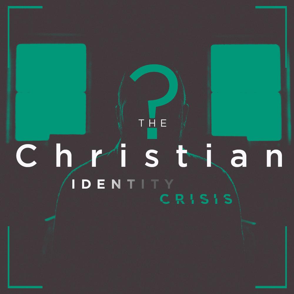 The Christian Identity Crisis