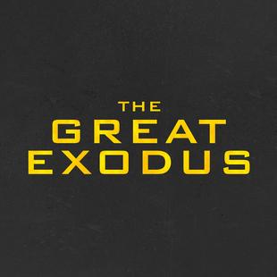 The Great Exodus // Part Three