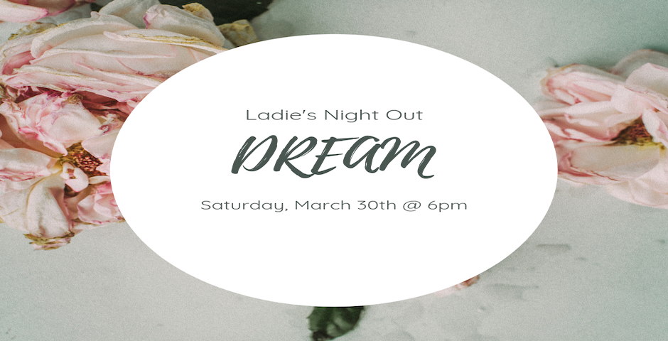 Ladies, grab your gal pals and make plans to attend an incredible Girls Night Out! A spectacular presentation of A Million Dreams, a vision board party, scrumptious food and girl bonding time! Join us at Family Life Church on Saturday, March 30th, doors opening at 6: 00 PM for a coffee meet and greet. Service begins at 6:30pm. Vision boards, cake and coffee immediately following. Childcare provided.  . Registration is now closed. Please register at the door the day of event.
