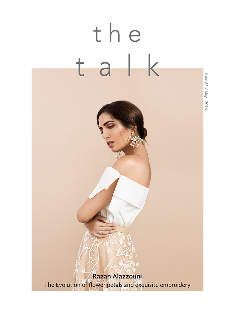 Cover Story  /// Razan Alazzouni for The Talk Magazine, Kuwait.    EDITORIAL, FASHION, PORTRAITURE