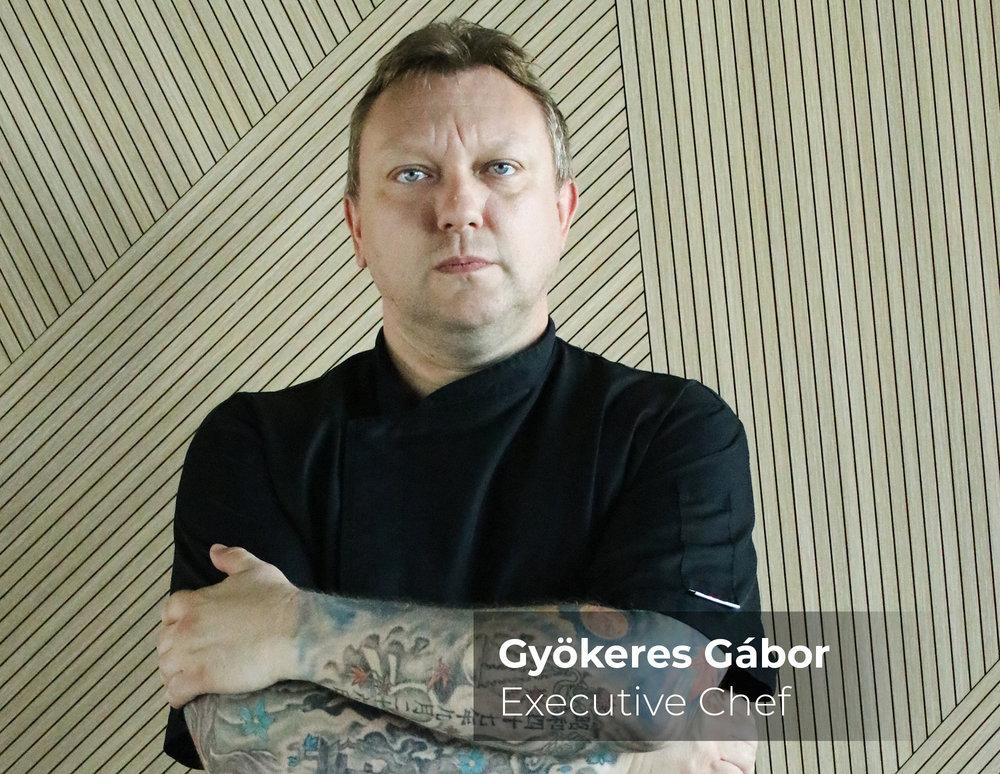 Gyökeres Gábor  Executive Chef
