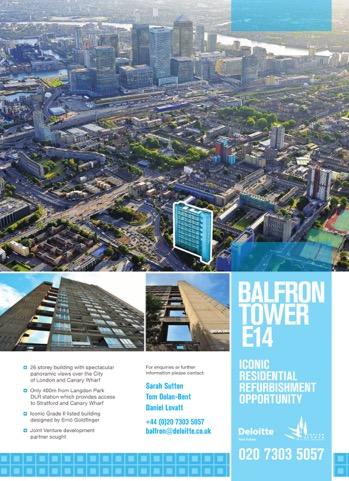 An advertisement from Deloitte in 2013 advertising Balfron Tower as a commercial refurbishment opportunity, showing an aerial representation the building from a non-typical angle, ensuring that Canary Wharf is prominent in the landscape