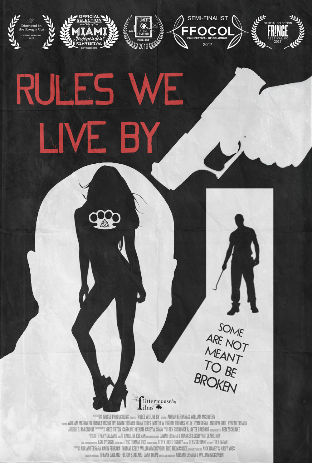 The Official Poster of Flittermouse Films' feature film  Rules We Live By.