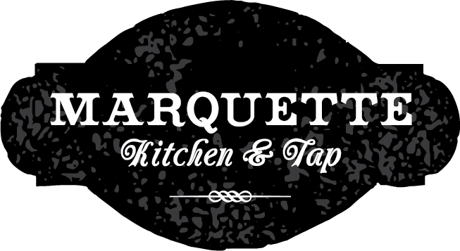 Marquette Kitchen & Tap | Neighborhood Tavern | Scratch Kitchen | Sports Hub