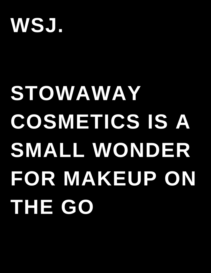 WSJ. - Stowaway cosmetics is small wonder for makeup on the go - Megan Deem