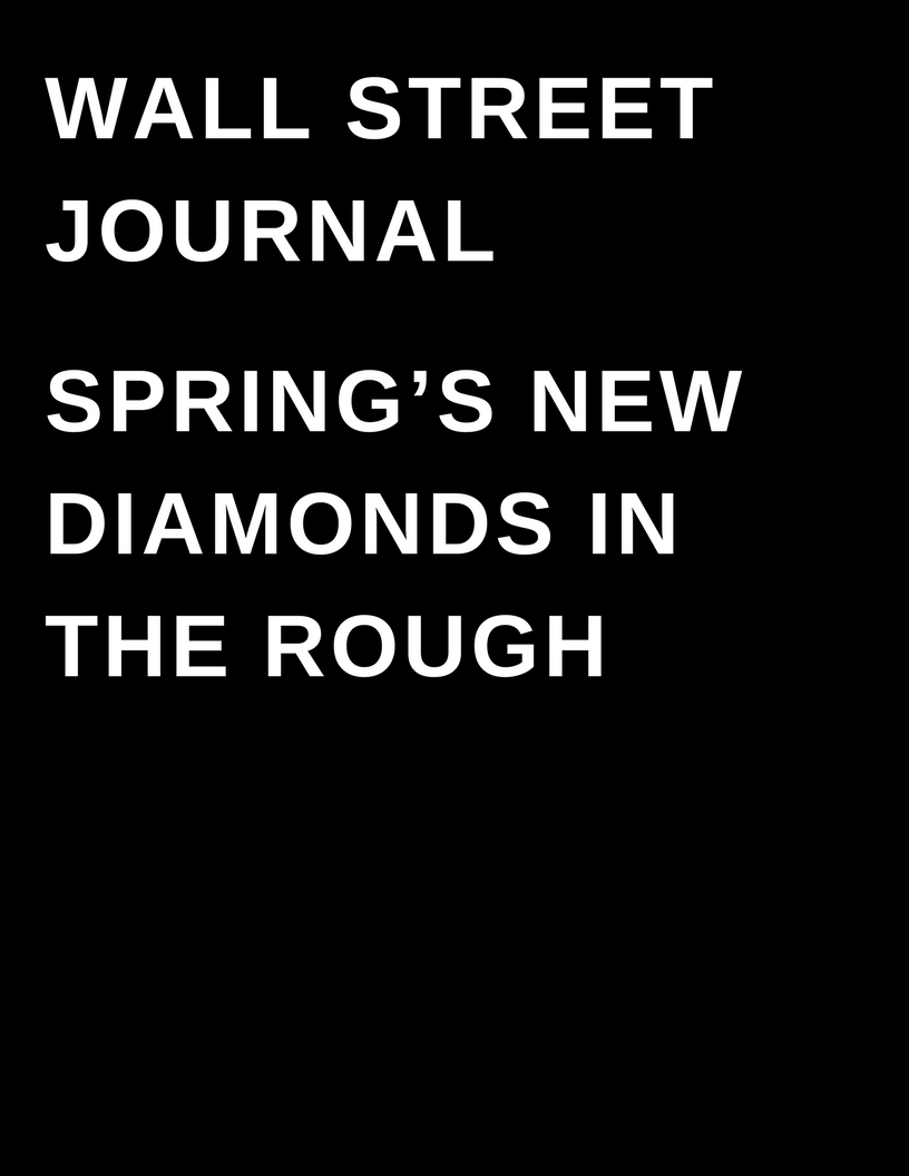 The Wall street Journal - Springs New Diamonds in the rough by megan deem