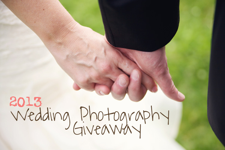 2013 Wedding Photography Giveaway