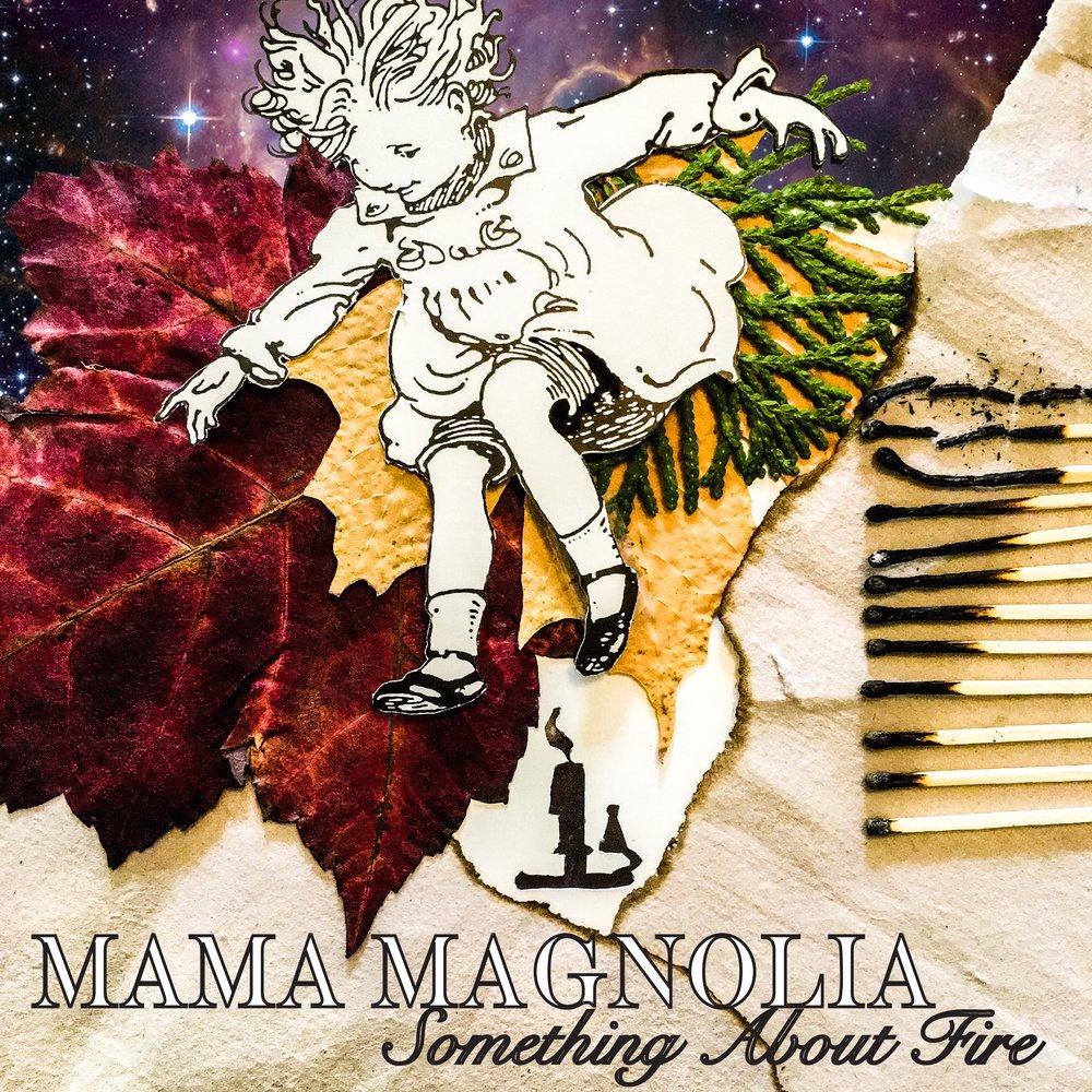 MamaMagnoliaPosterAlbumCover3.jpg