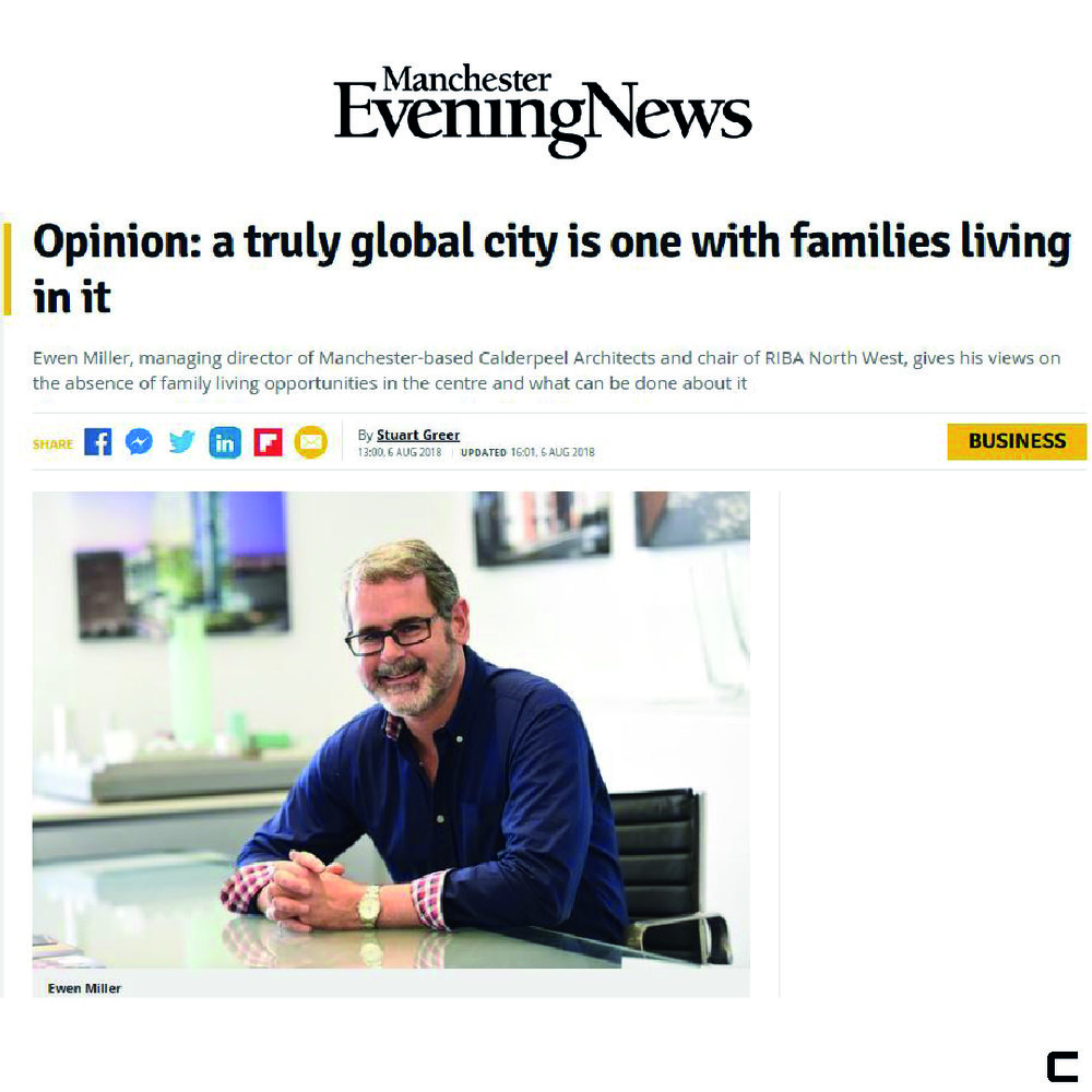 06/08/2018   Ewen Miller, managing director of Manchester-based Calderpeel Architects and chair of RIBA North West, gives his views on the absence of family living opportunities in the centre and what can be done about it