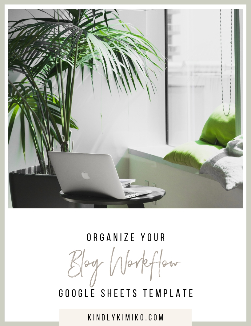 organize your blog workflow google sheets template