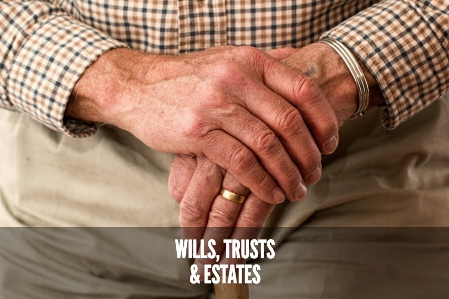 Services for Wills, Trusts and Estates