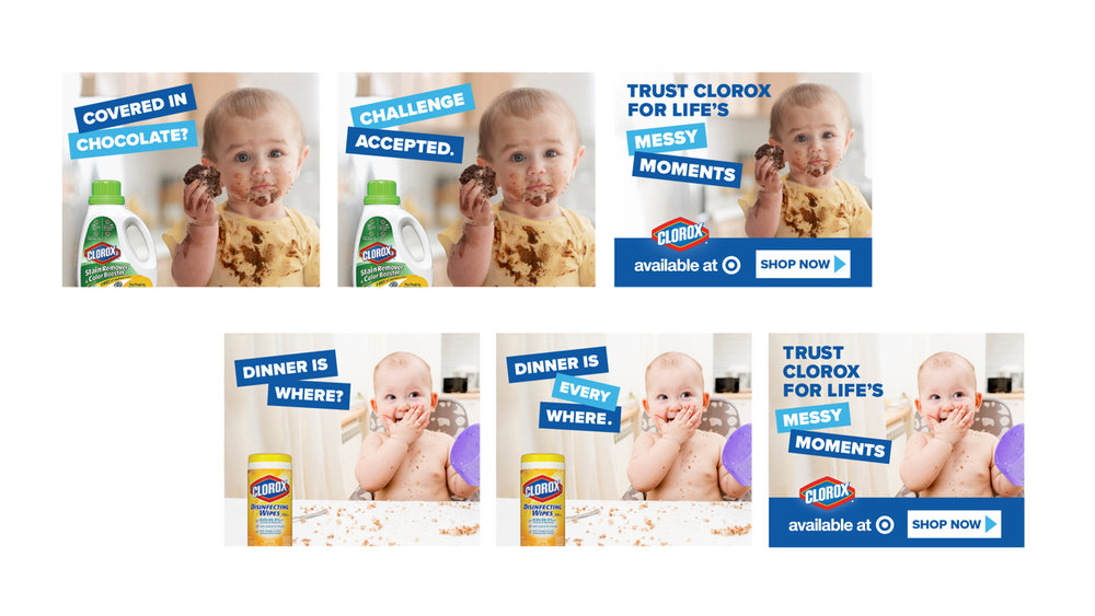 CLIENT: CLOROX / CATAPULT | ROLE: ART DIRECTION