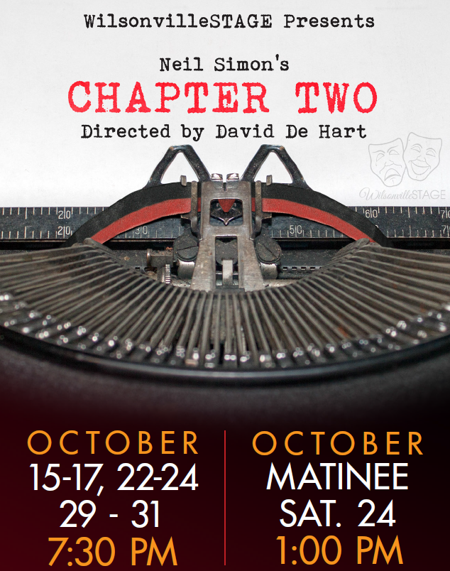 Chapter Two - by Neil SimonDirected by Dave DeHart