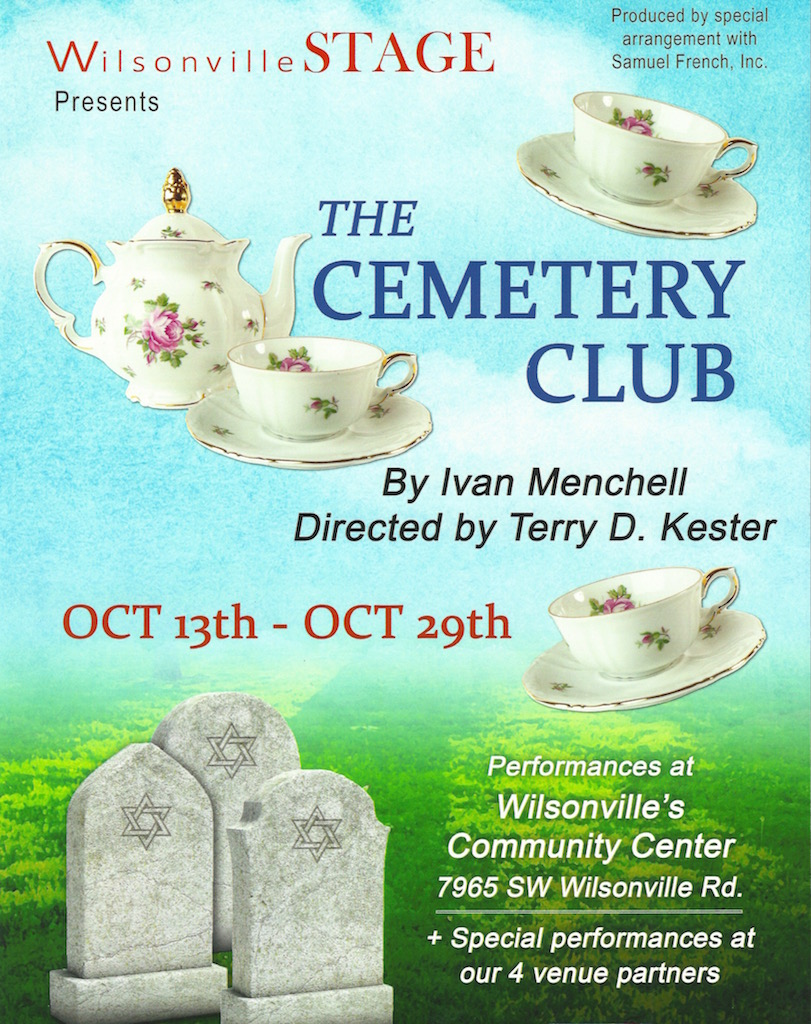 The Cemetery Club - by Ivan MenchellDirected by Terry D Kester