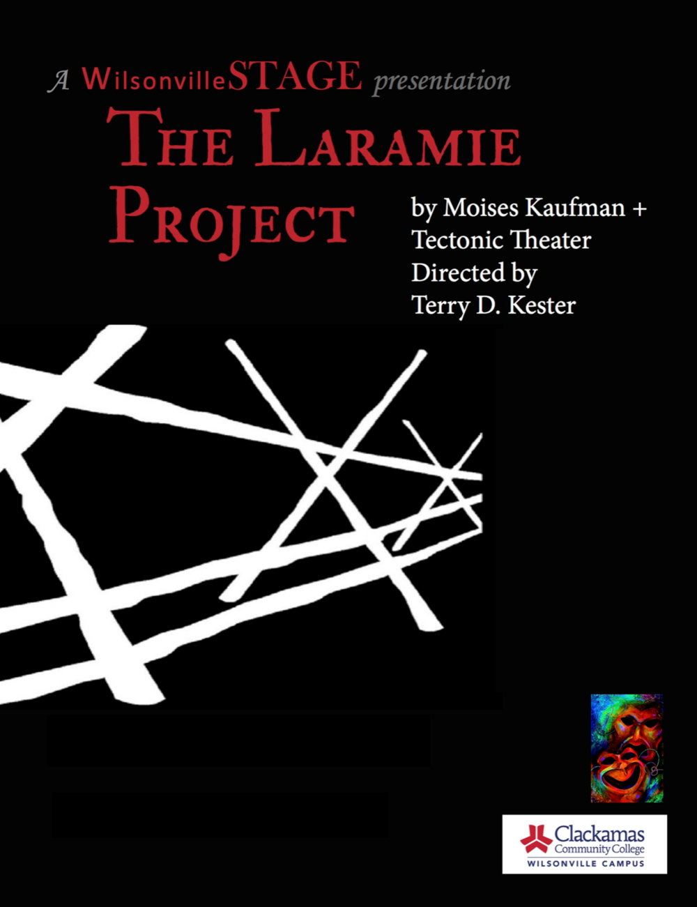 The Laramie Project - By Moises Kaufman + Tectonic TheaterDirected by Terry Kester
