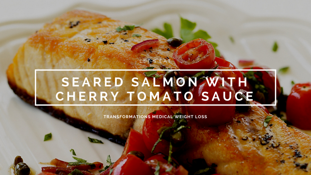 Seared Salmon w/Cherry Tomato Sauce