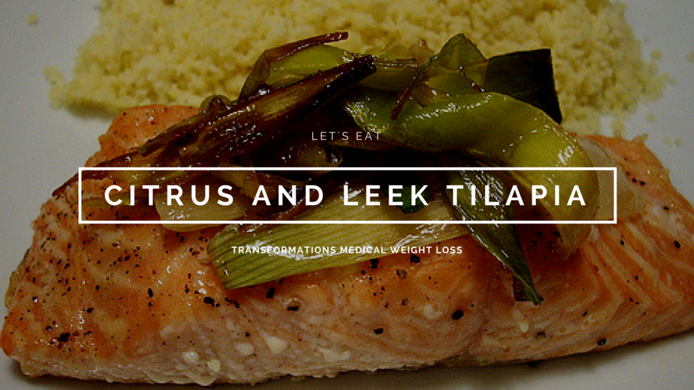 Citrus and Leek Tilapia