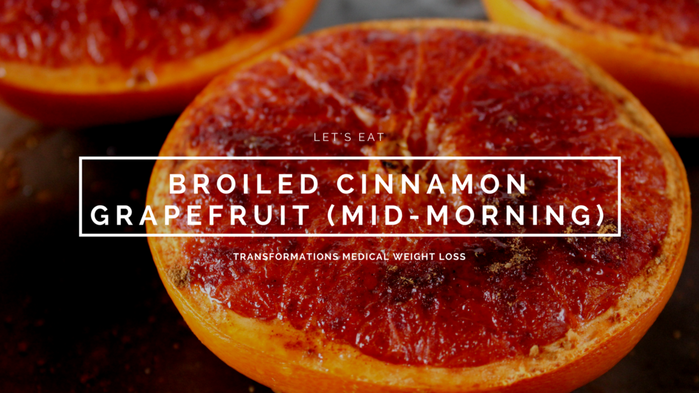 Broiled Cinnamon Grapefruit (Mid-Morning Snack)