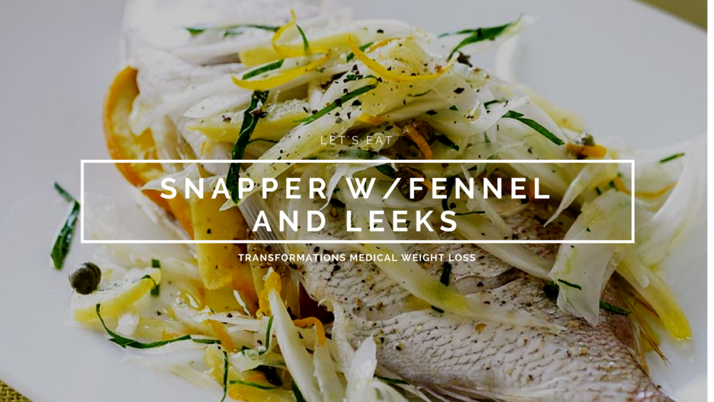 Snapper w/Fennel and Leeks