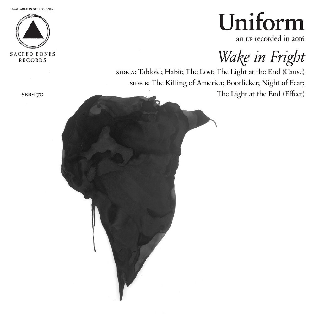 UNIFORM // WAKE IN FRIGHT