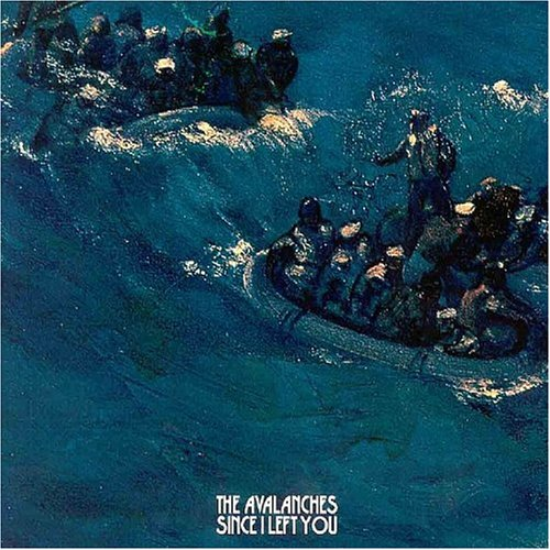 THE AVALANCHES // SINCE I LEFT YOU