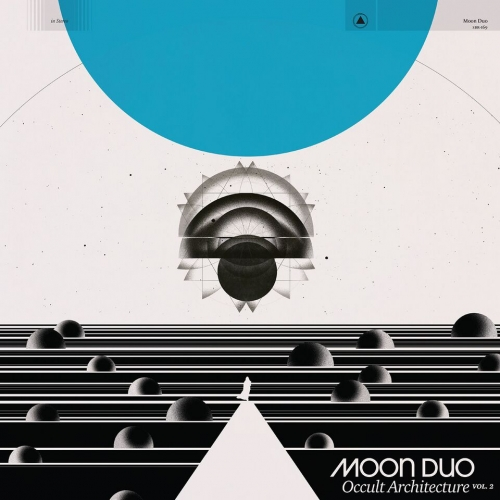 MOON DUO // OCCULT ARCHITECTURE VOL. 2