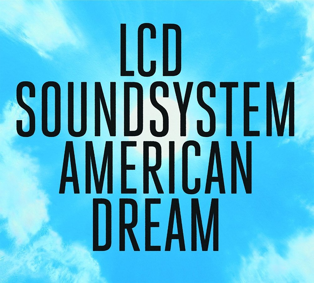 lcd-soundsystem-american-dream-columbia.jpg