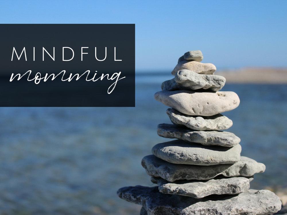 mindful momming 1.jpg