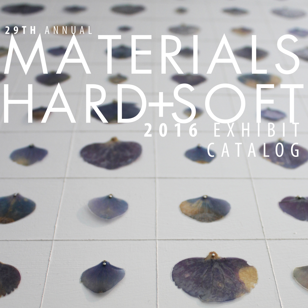 View the 2016 Materials: Hard + Soft exhibit catalog
