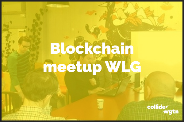 Blockchain meetup       2nd July | BizDojo Tory Street                    5.30pm - 7.30pm    This is a FREE event!    Find out more here.