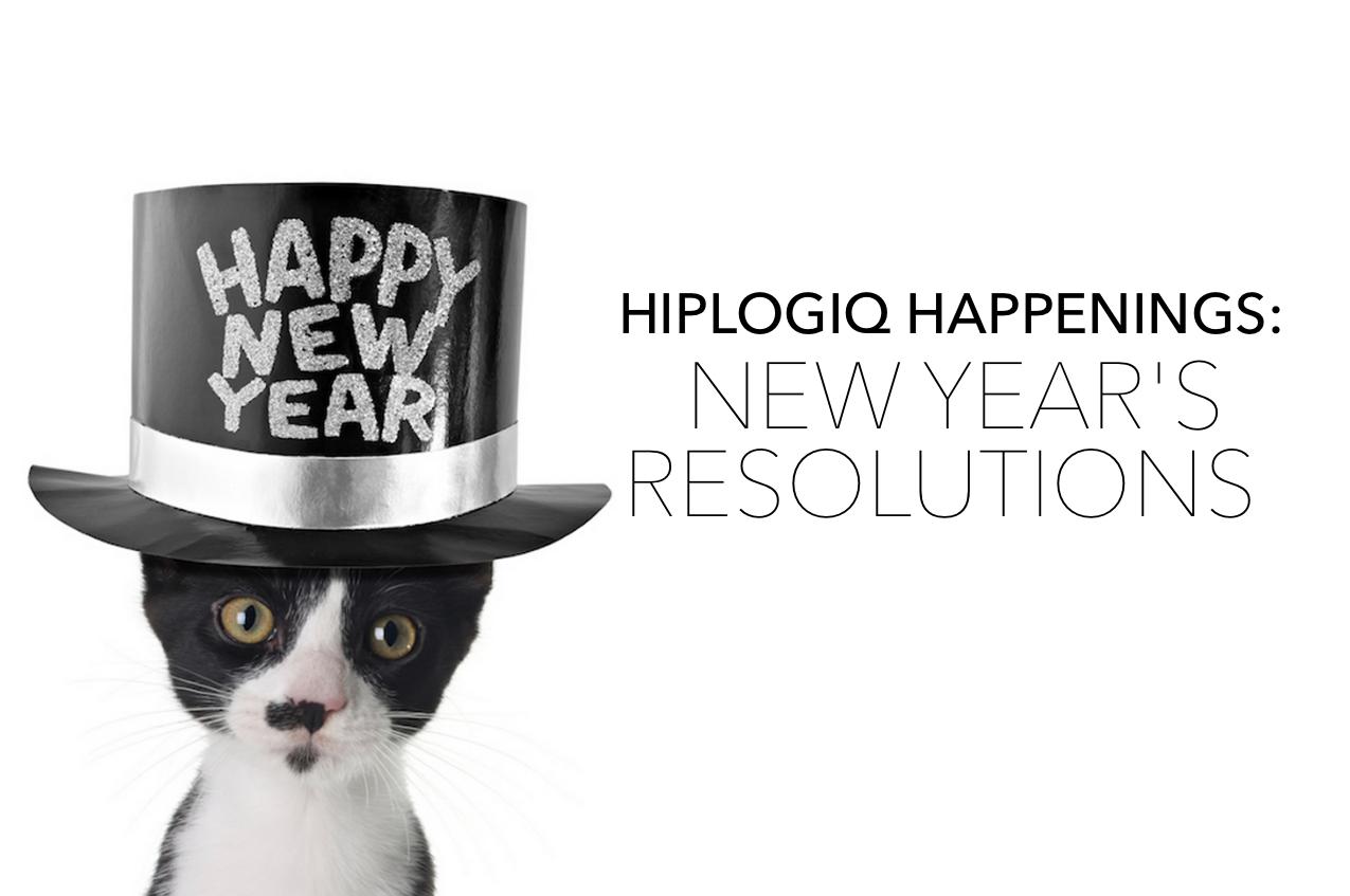 hiplogiq-happenings-new-years-resolutions