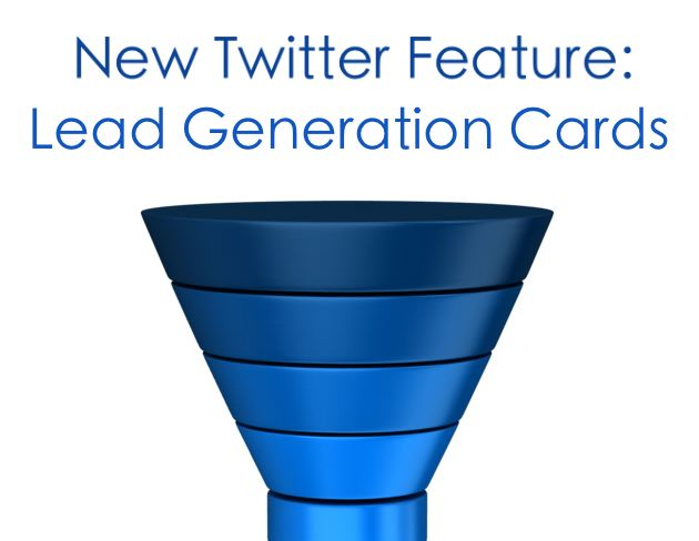New Twitter Feature: Lead Generation Cards