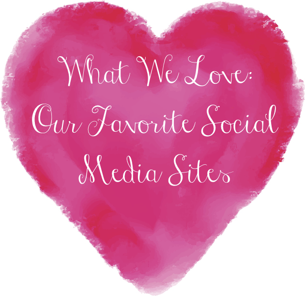 our-favorite-social-media-sites