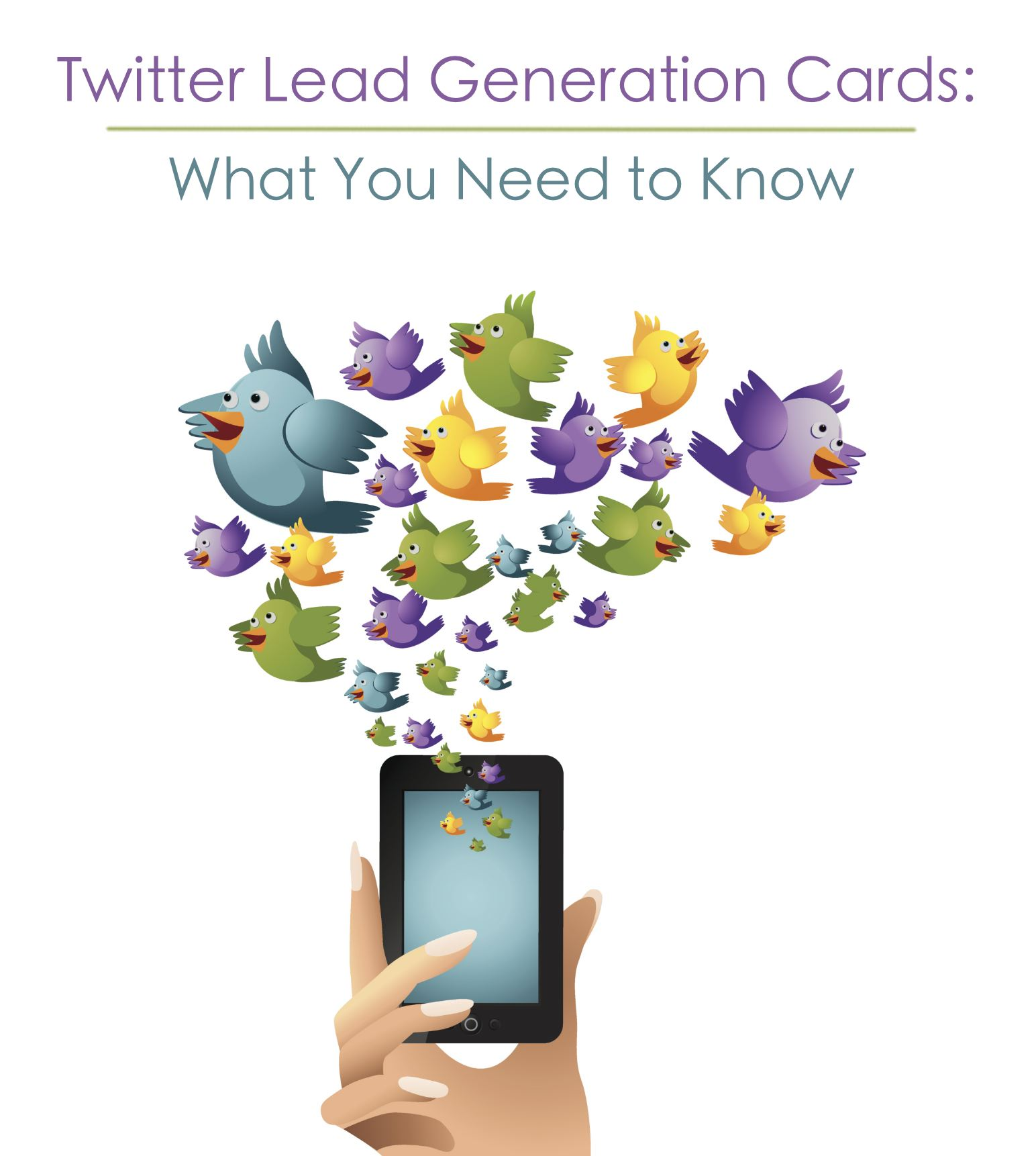 Twitter Lead Generation Cards: What You Need to Know