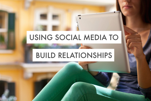 using-social-media-to-build-relationships1.jpg