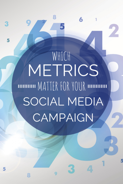 Which-Metrics-Matter-for-Your-Social-Media-Campaign-420x6303.png