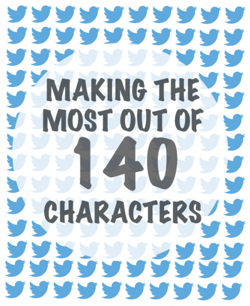 Making-the-Most-Out-of-140-Characters1-516x6301.png