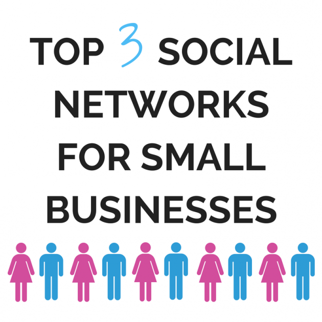 TOP SOCIAL NETWORKS FOR SMALL BUSINESSES