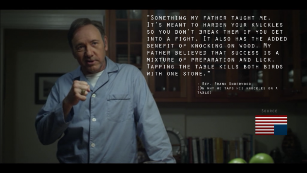 How to be the Frank Underwood 3
