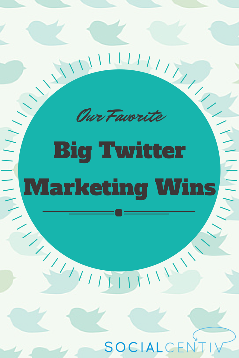 Our-Favorite-Big-Twitter-Marketing-Wins.png