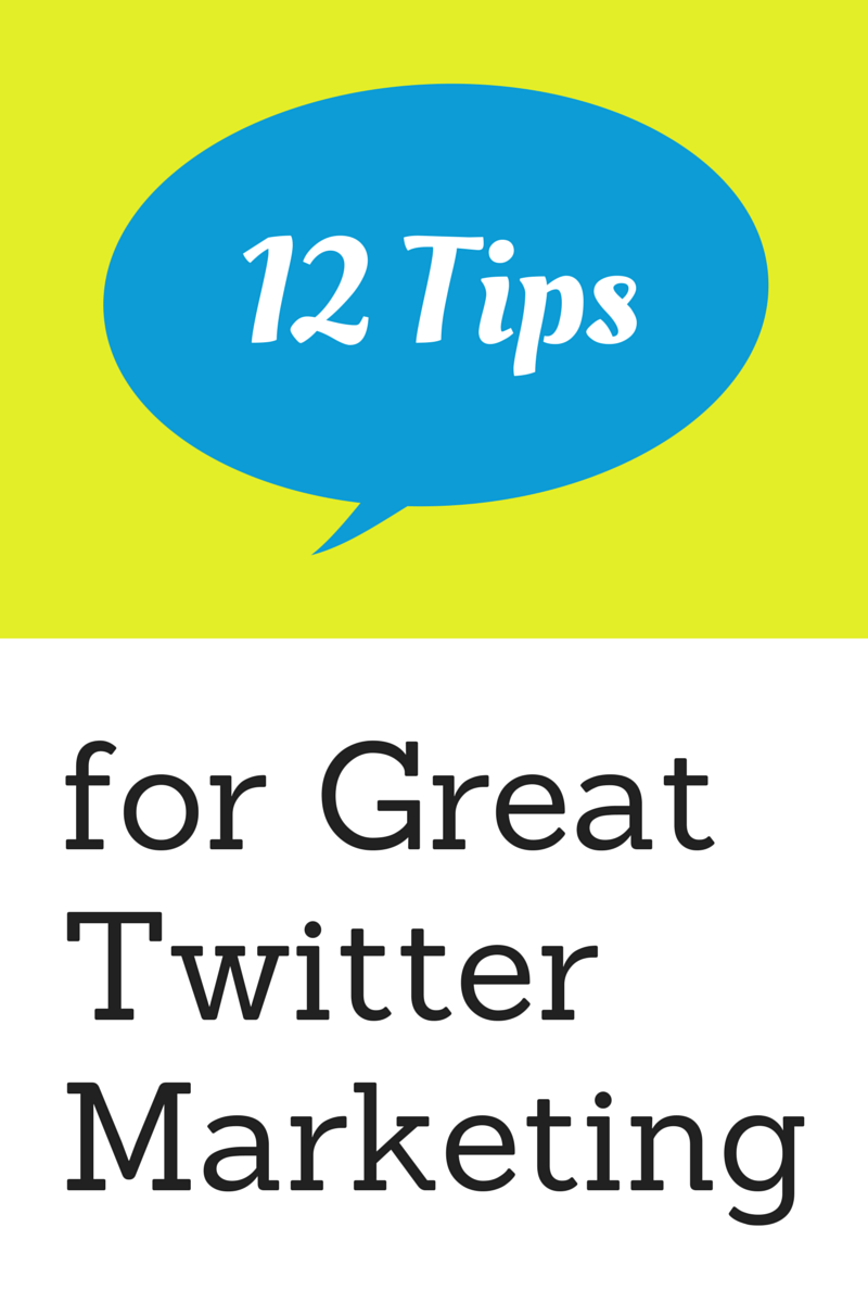 12 Tips for Great Twitter Marketing - SocialCentiv