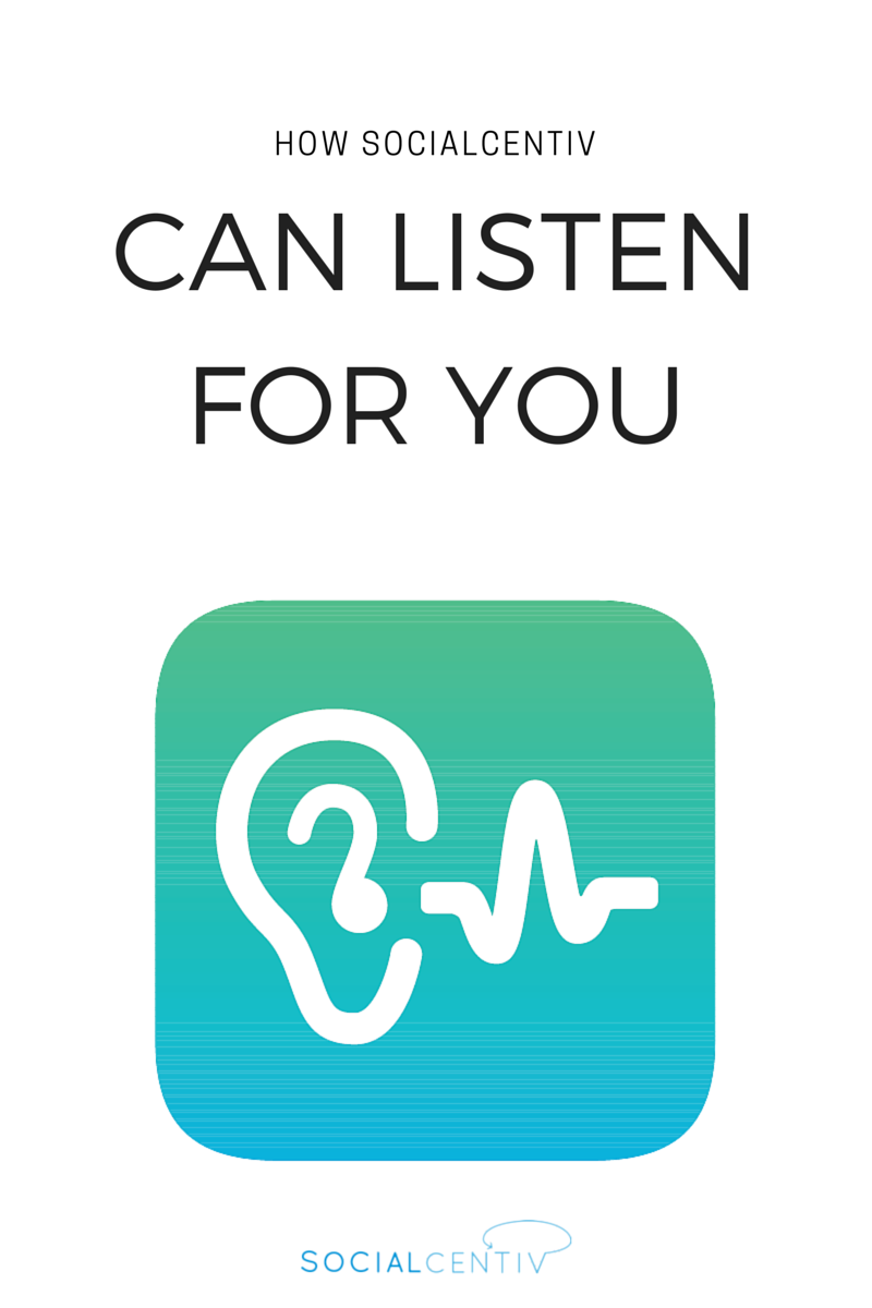 How-SocialCentiv-Can-Listen-for-You.png
