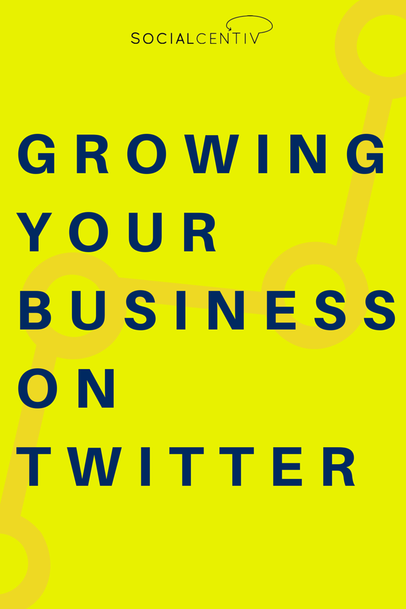 How to Use Twitter for Business - SocialCentiv