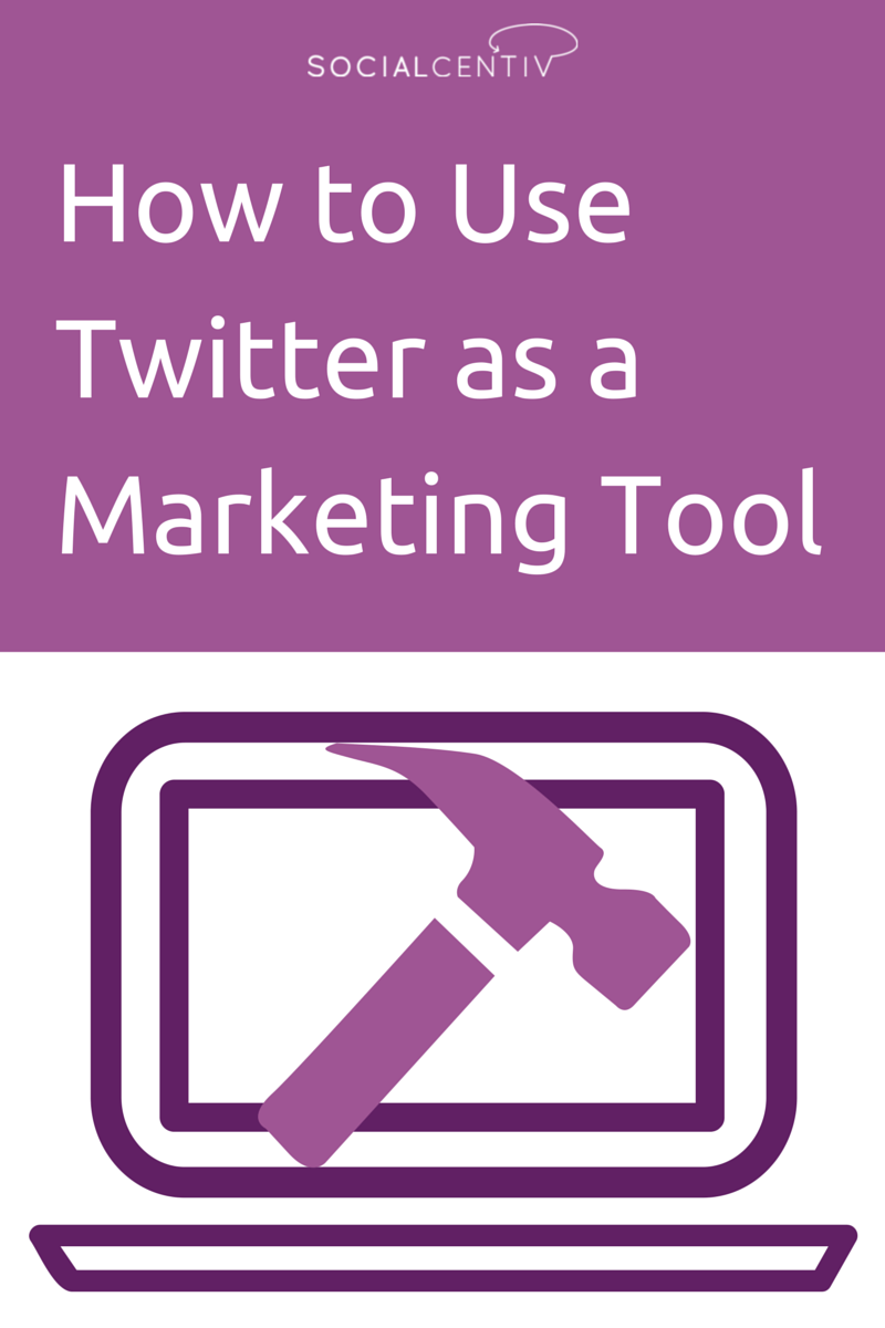 How to Use Twitter as a Marketing Tool