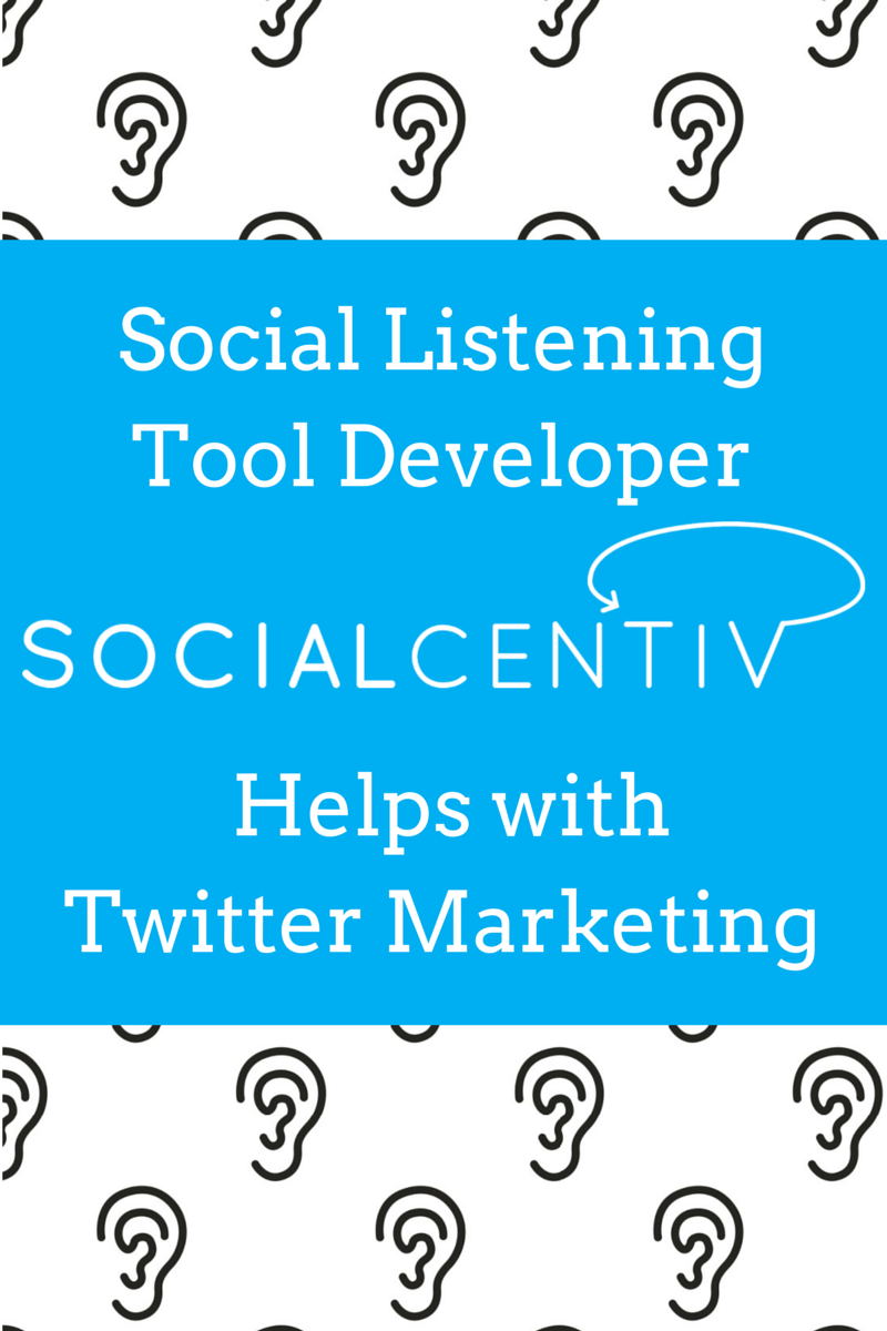 Social Listening Tool Developer SocialCentiv Helps with Twitter Marketing