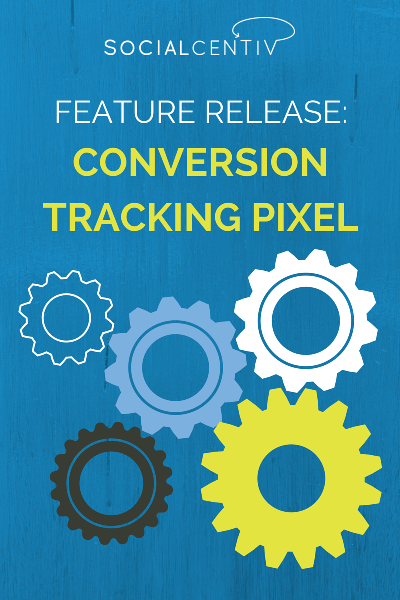 Feature Release_ Conversion Tracking Pixel